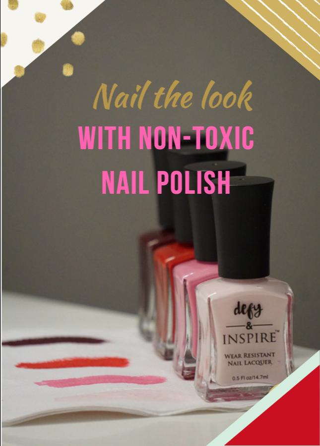 Nail the Look With Non-Toxic Nail Polish | Pinterest