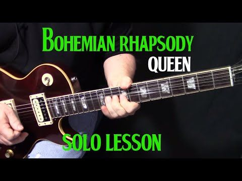How To Play Bohemian Rhapsody On Guitar Guitar Solo Lesson