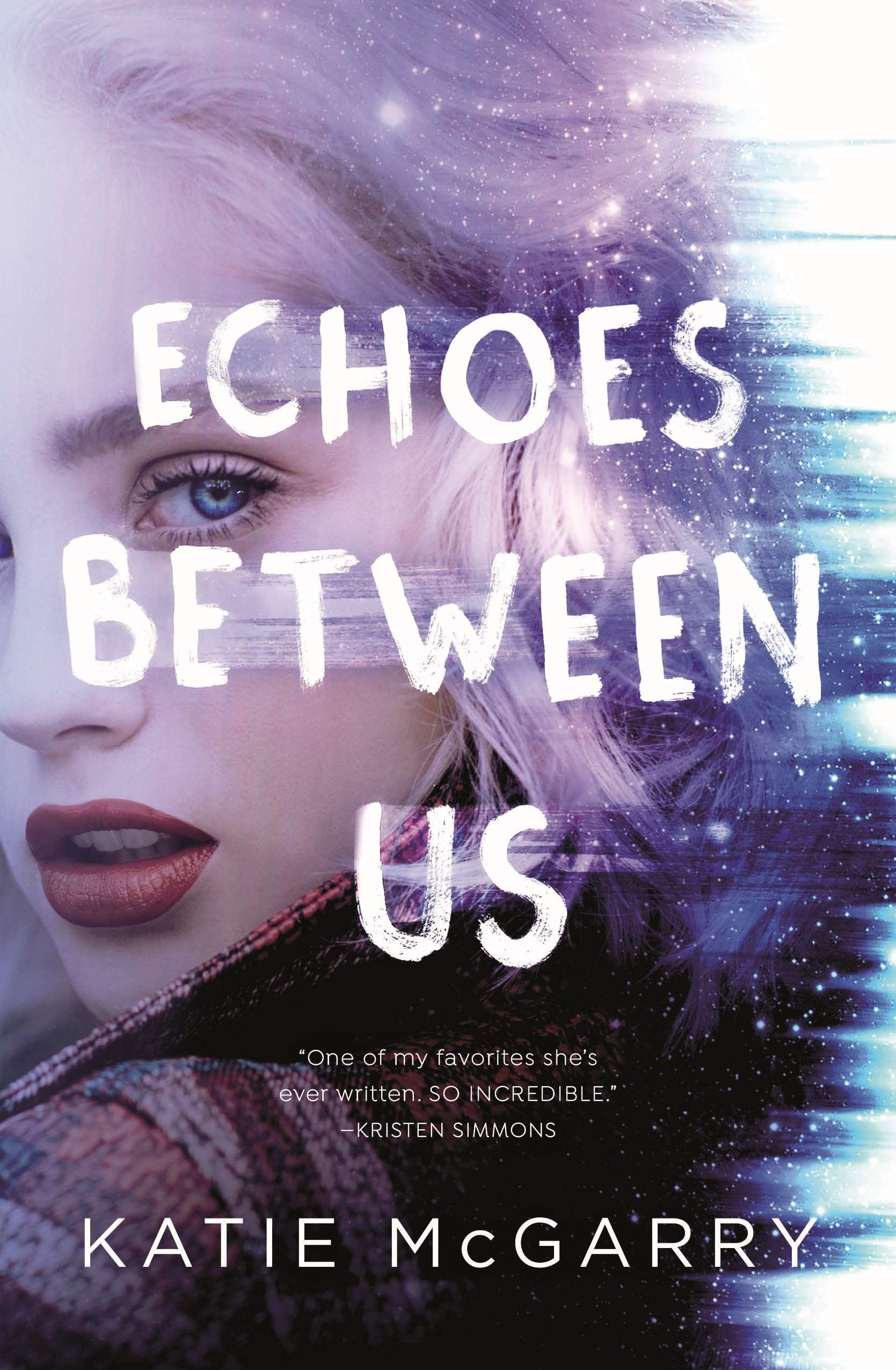 Pdf Free Download Echoes Between Us By Katie Mcgarry Echoes