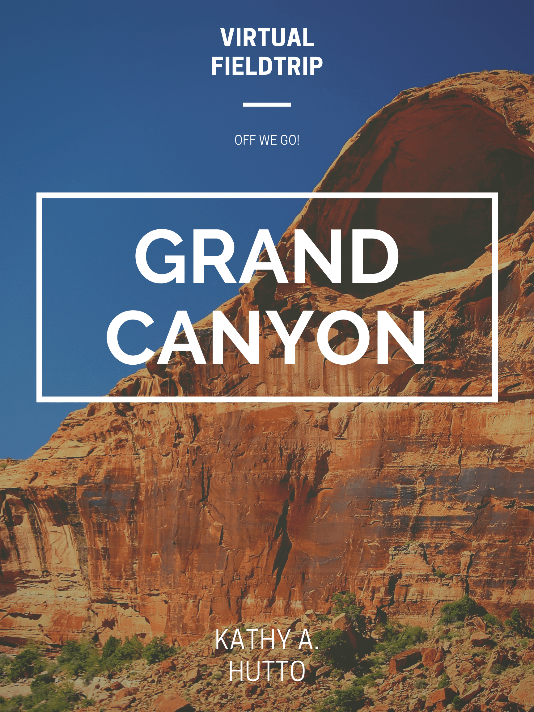 Virtual Fieldtrip Grand Canyon In