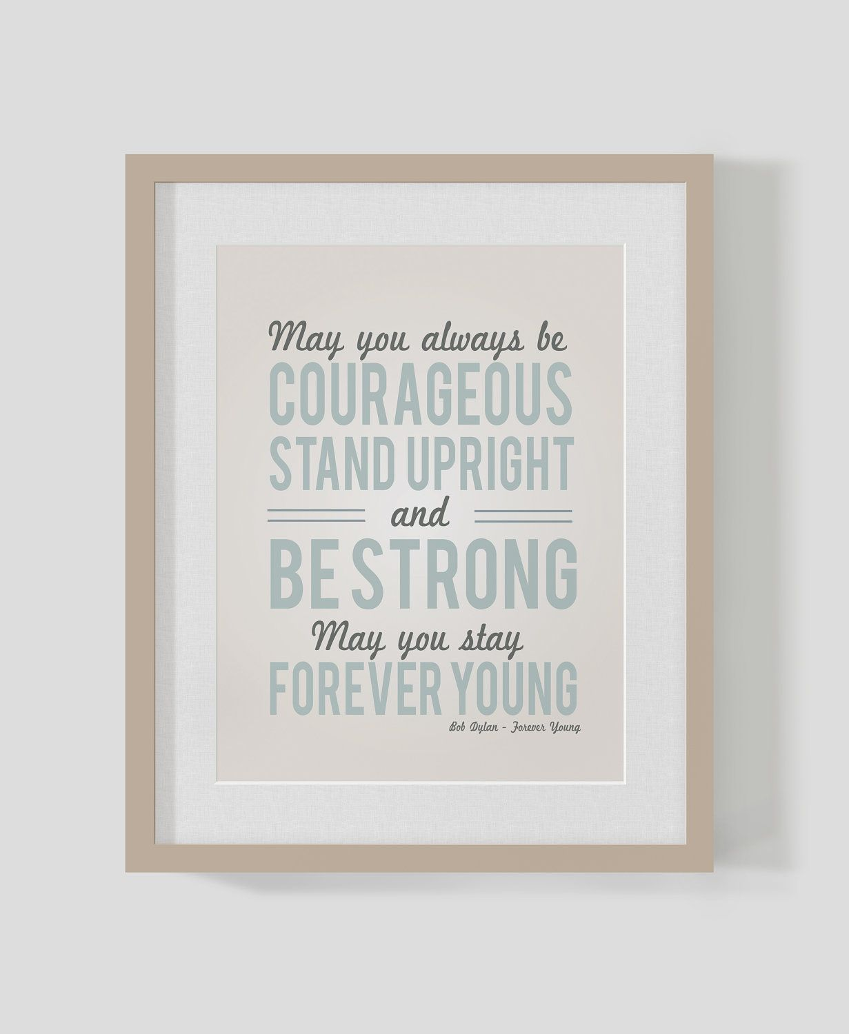 Forever Young Bob Dylan Inspirational Quote 11x14