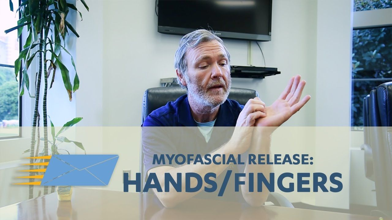 Myofascial Release: Hands/Fingers - YouTube | Medical | Self massage