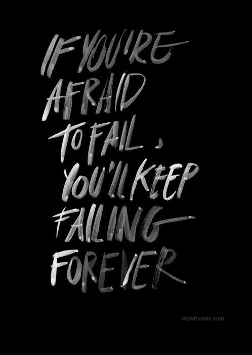 Not being afraid!