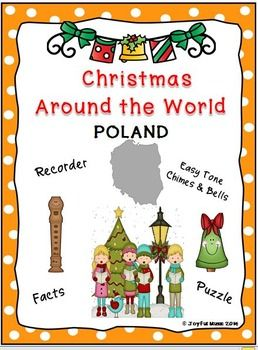 *** $3.00 ***  Overview: This product is a curriculum integration tool incorporating music, history and cultural traditions. The lesson is built around students learning some facts about Christmas Around the World as is found in Poland, singing a famous Polish Christmas carol, Infant Holy, Infant Lowly and playing a recorder and/or Easy Tone Chimes & Bells arrangement of the song.   Materials: • Teaching Suggestions • Fact Sheet • Song Sheet: Bring a Torch, Jeannette, Isabella  • Music for…