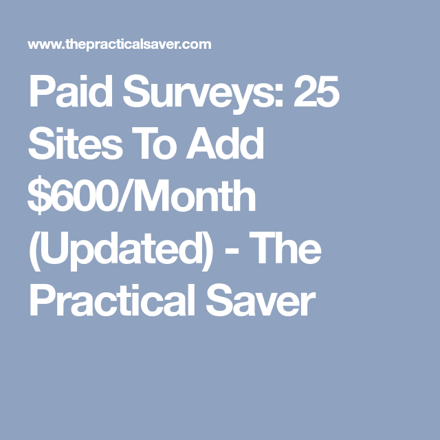 25 Easy, Best Paid Survey Sites for Money (Up to $2,000 ...