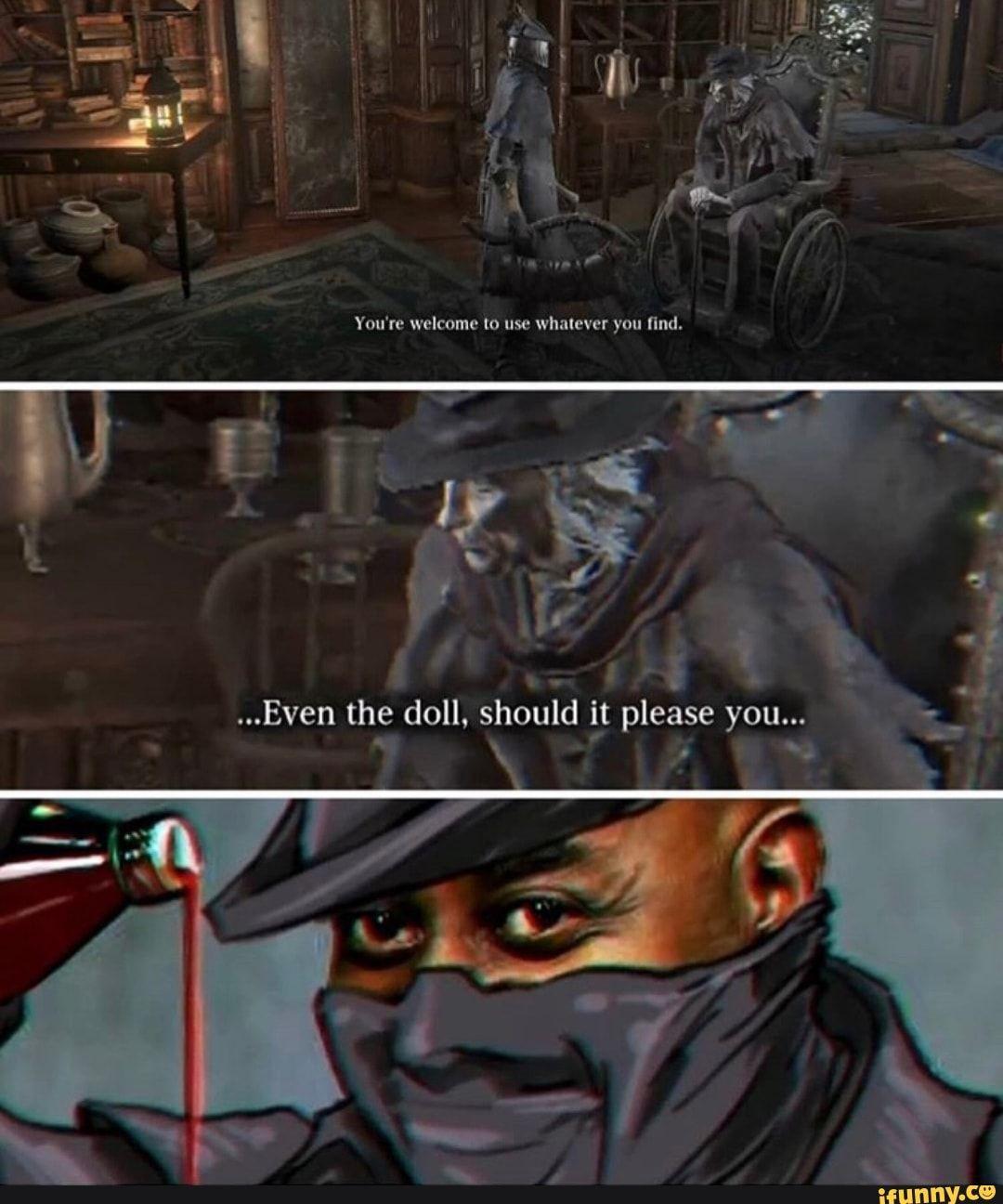 Please You Doll Ifunny Dark Souls Funny Dark Souls Meme Dark Souls