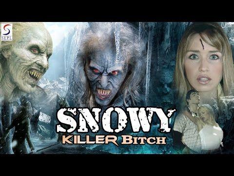 Snowy Killer Bitch New Hollywood Dubbed Hindi Movies 2016 Full Hd