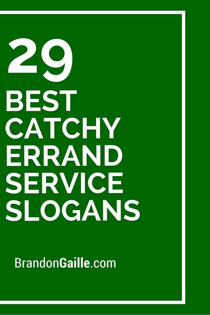 31 Best Catchy Errand Service Slogans Slogan Business