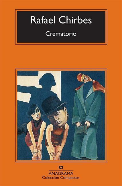 Crematorio - Rafael Chirbes (con imágenes) | Libros