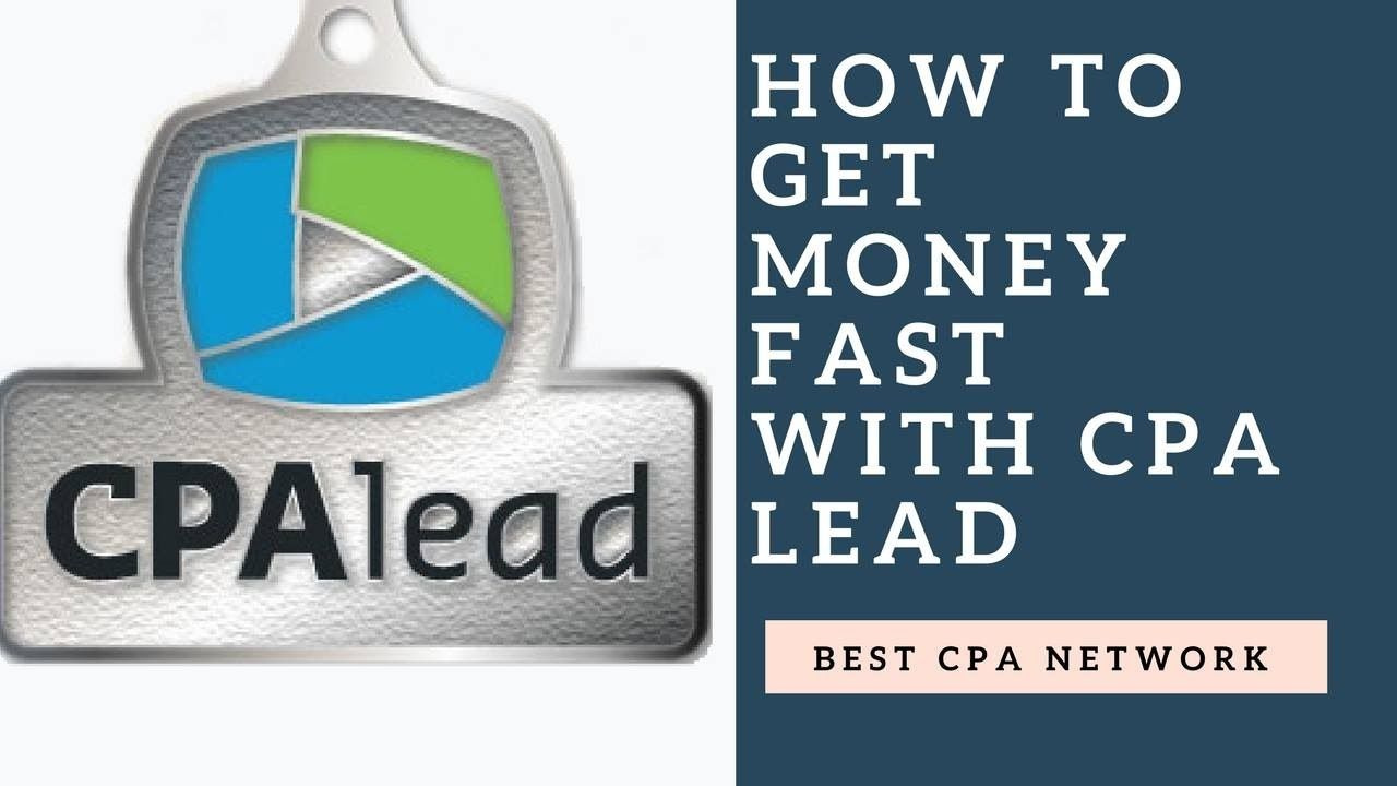 how to get money fast-CPA Lead Best CPA Network