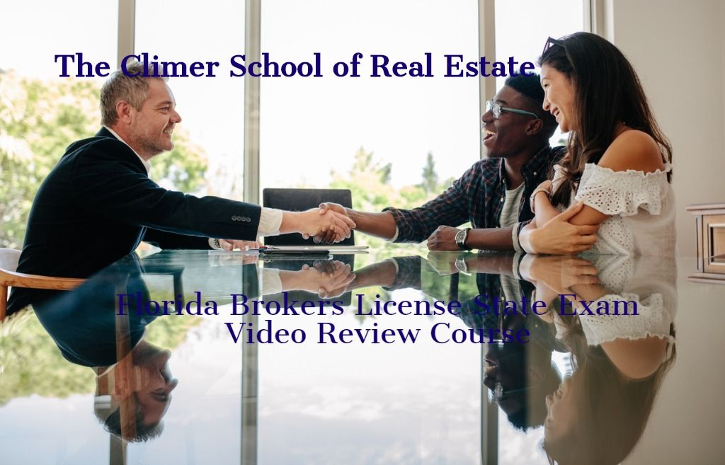 Florida Brokers License Online Video Review Course Climer School