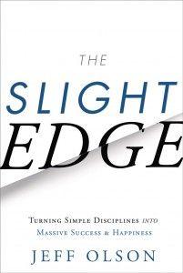 Download The Slight Edge Turning Simple Disciplines Into Massive