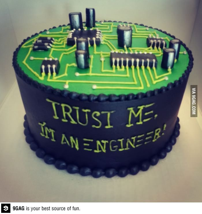 My husband just graduated in Electrical Engineering! - Memes, cake, food, engineering, trust me, funny, lol