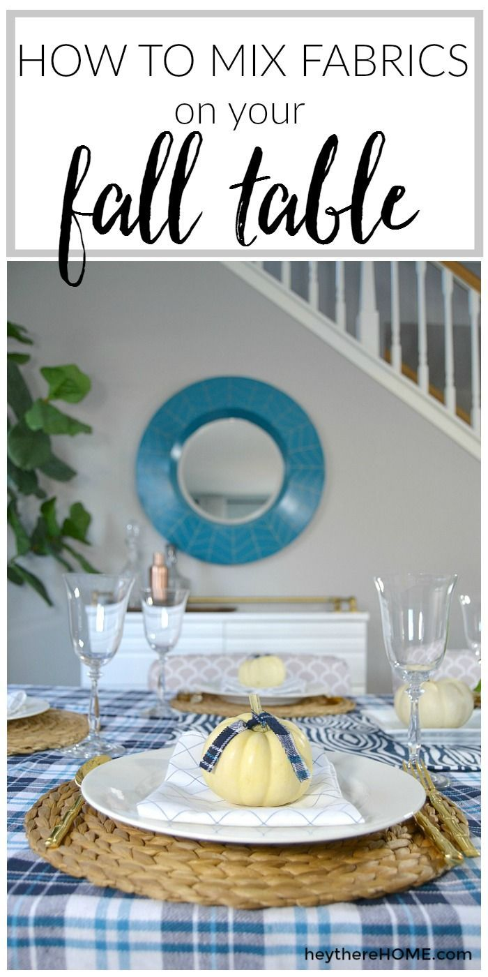 Mixing fabrics doesn't have to be difficult and adding multiple fabric patterns to a tablescape is an easy way to make it beautiful. via /heytherehome/