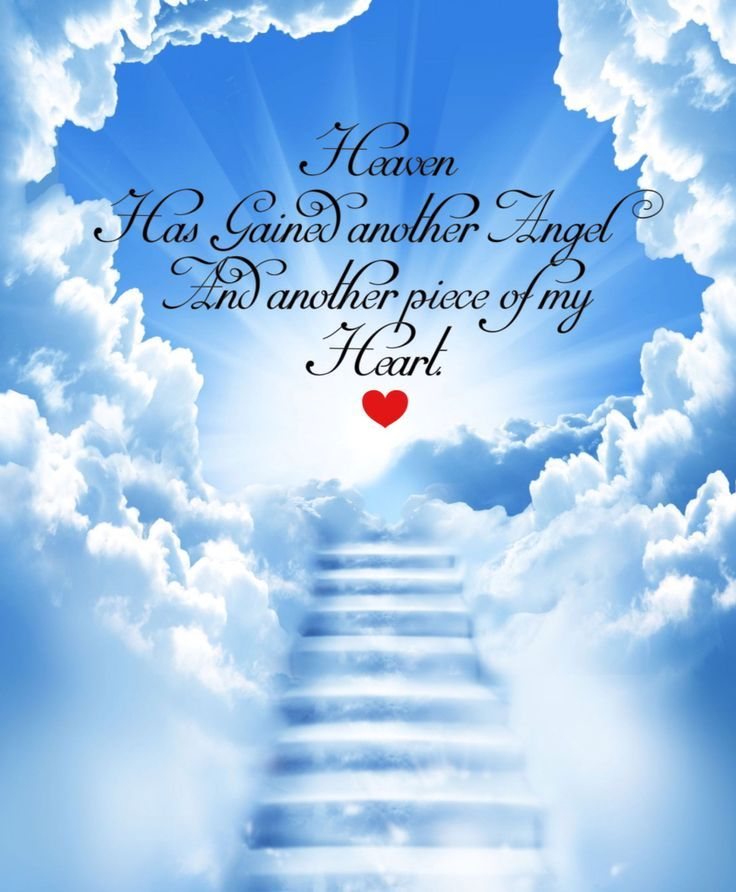 Heaven Gained Another Angel Today Mom Heaven S Gate