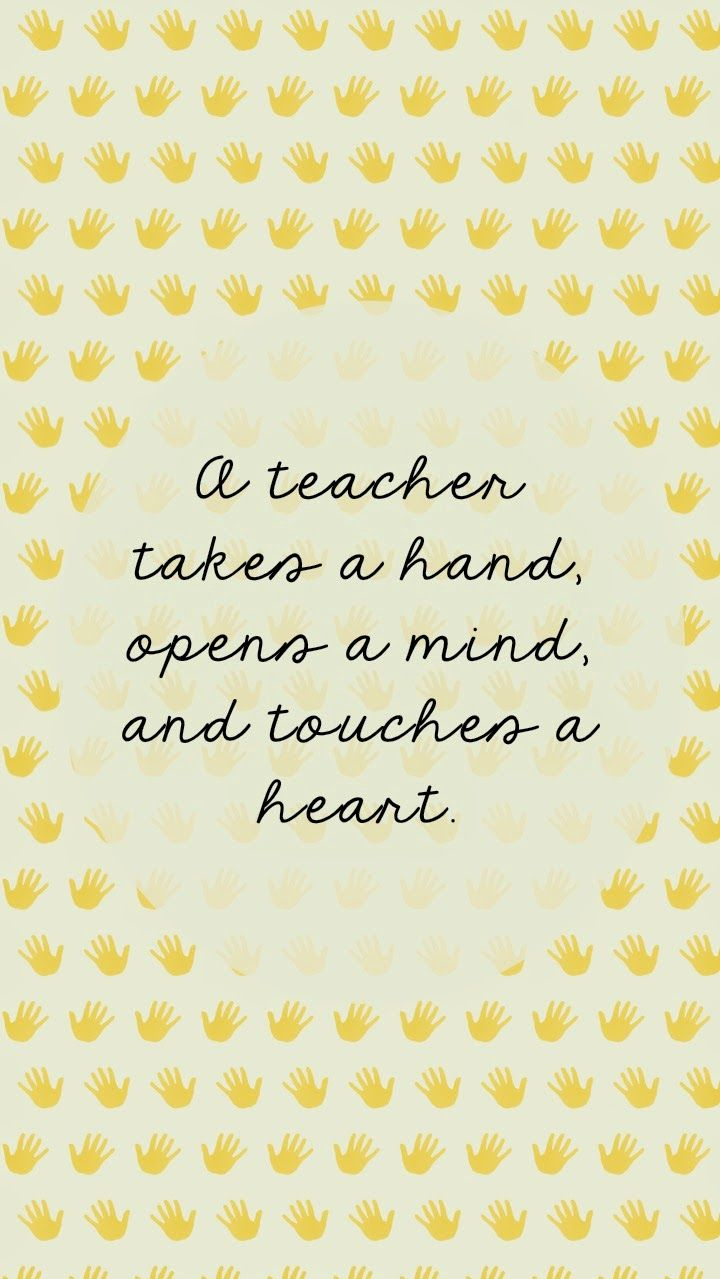 Weekly Inspiration Teacher Wallpaper Teacher Appreciation Quotes Education Quotes