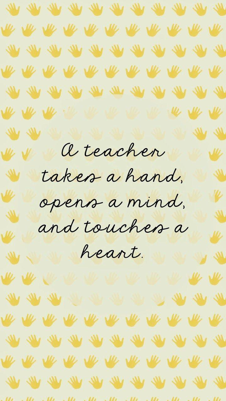 Weekly Inspiration Teacher Appreciation Quotes Teacher Wallpaper Teacher Motivation
