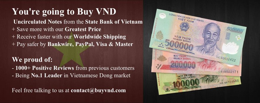Vietnamese Dong Safely At Vnd A Vietnam Registered Company That S Brand New
