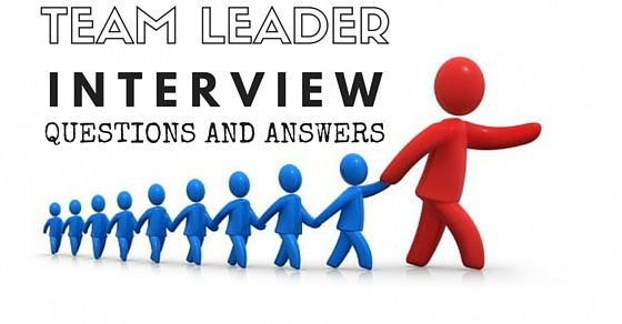 Team Leader Interview Questions Answers interviews Pinterest