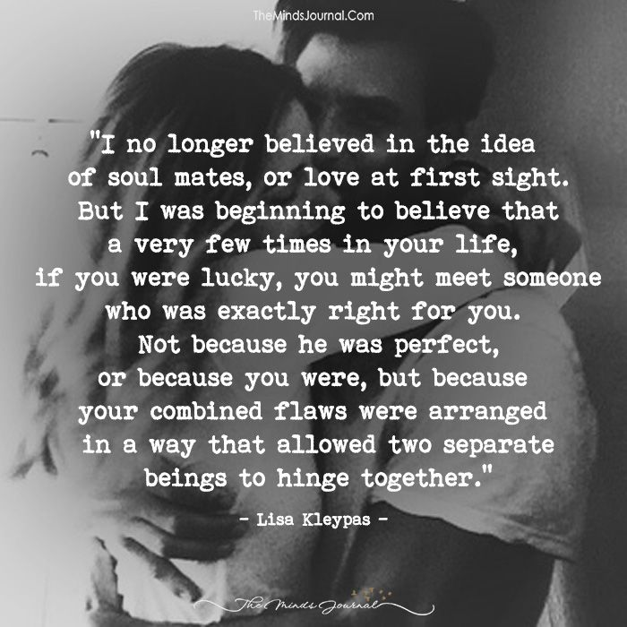 I No Longer Believed In The Idea Of Soulmates