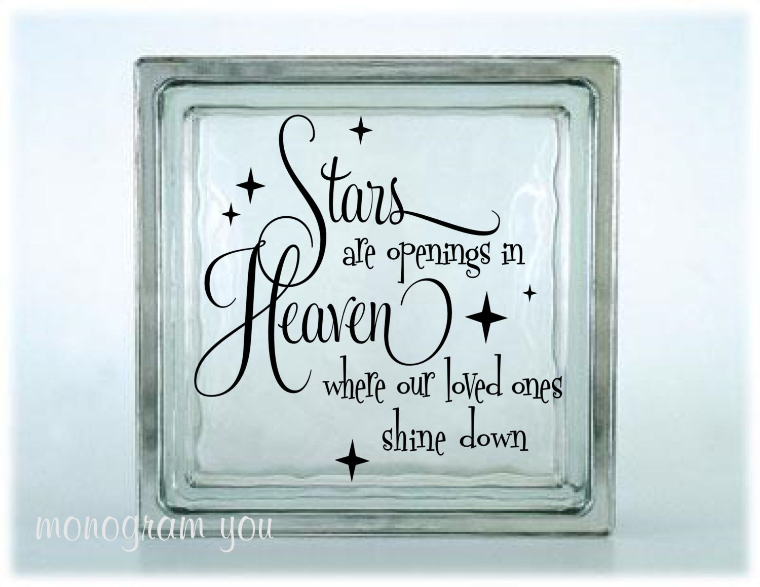 Glass Block Vinyl Decal Stars Are Openings In Heaven Where Our - Glass block vinyl decals
