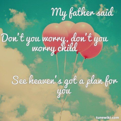 Don T You Worry Child By Swedish House Mafia Words Song Quotes Lyrics