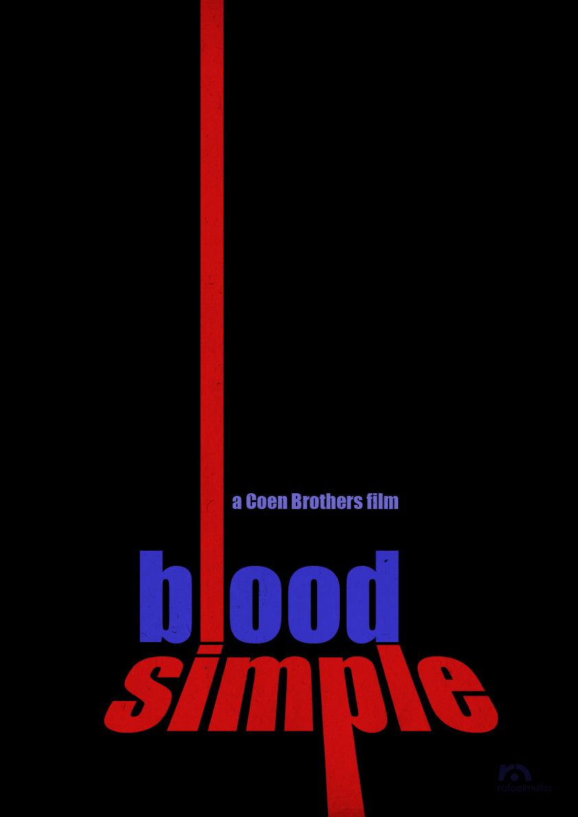 Blood Simple 1984 Minimal Movie Poster By Rafael Muller