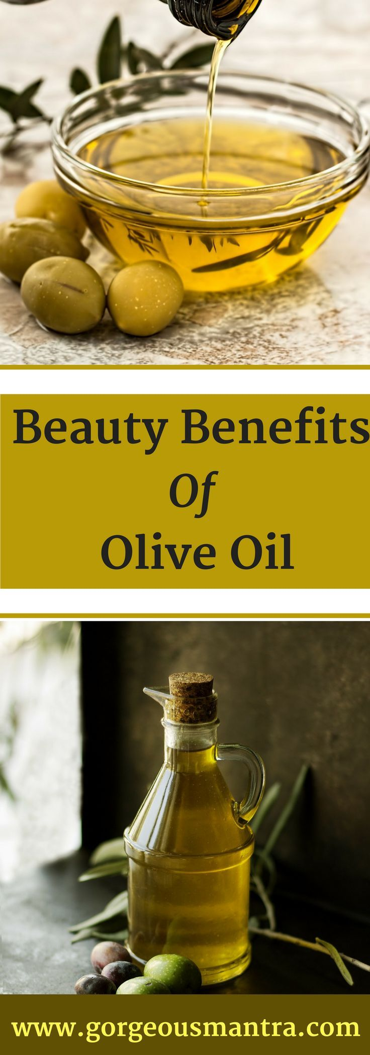 Beauty Benefits and Uses of Olive Oil. Use Olive Oil for