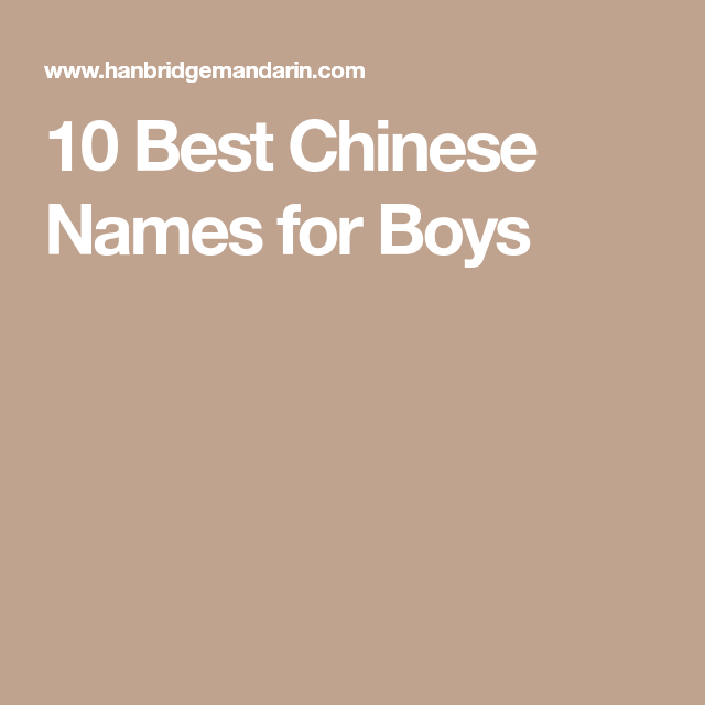 10 Best Chinese Names for Boys | Baby | Boy names, Chinese babies