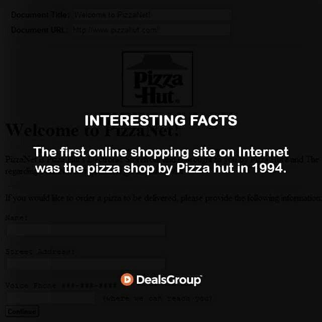 The first #onlineshopping site on Internet was the pizza shop by #Pizza hut in 1994. #InterestingFacts #HistoryofCoupons #StatisticsofCoupons