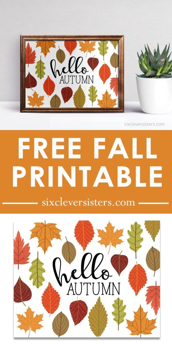 Hello Autumn Printable Sign - Six Clever Sisters #helloautumn