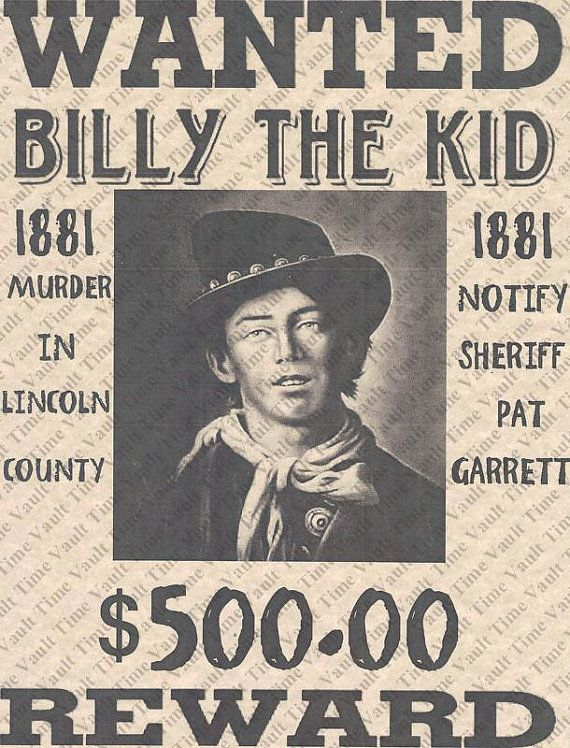 Billy the kid wanted poster (Billy was actually right handed They