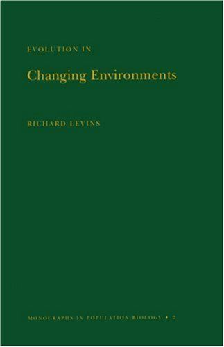 Evolution in Changing Environments: Some Theoretical Explorations. (MPB-2) (Monographs in Population Biology) by Richard Levins. $52.51. Save 12% Off!