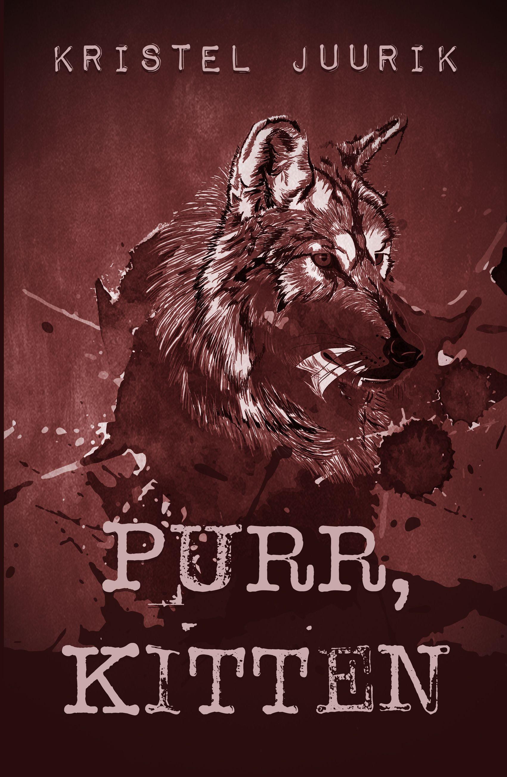 Purr Kitten By Kristel Juurik Werewolf Books Werewolf Wattpad Alpha Werewolf
