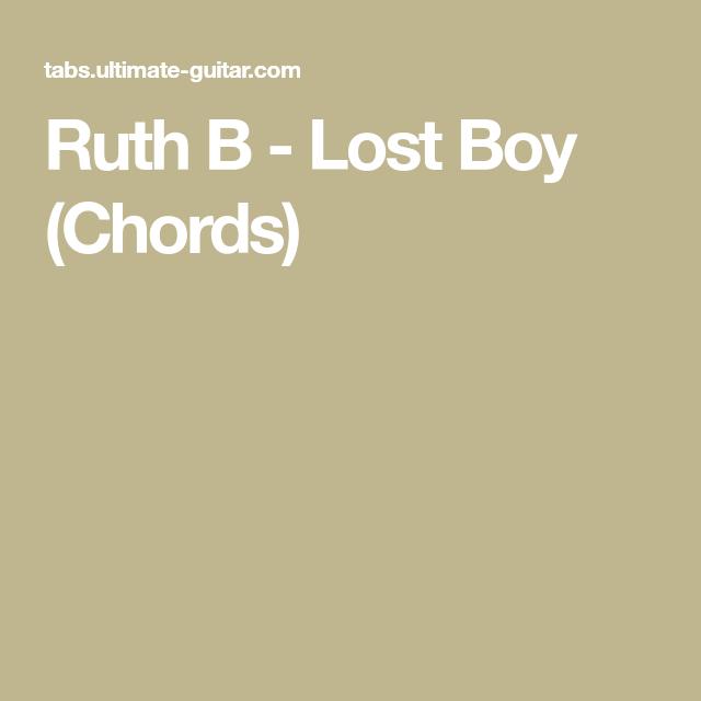 Ruth B - Lost Boy (Chords) | Guitar | Pinterest | Lost boys