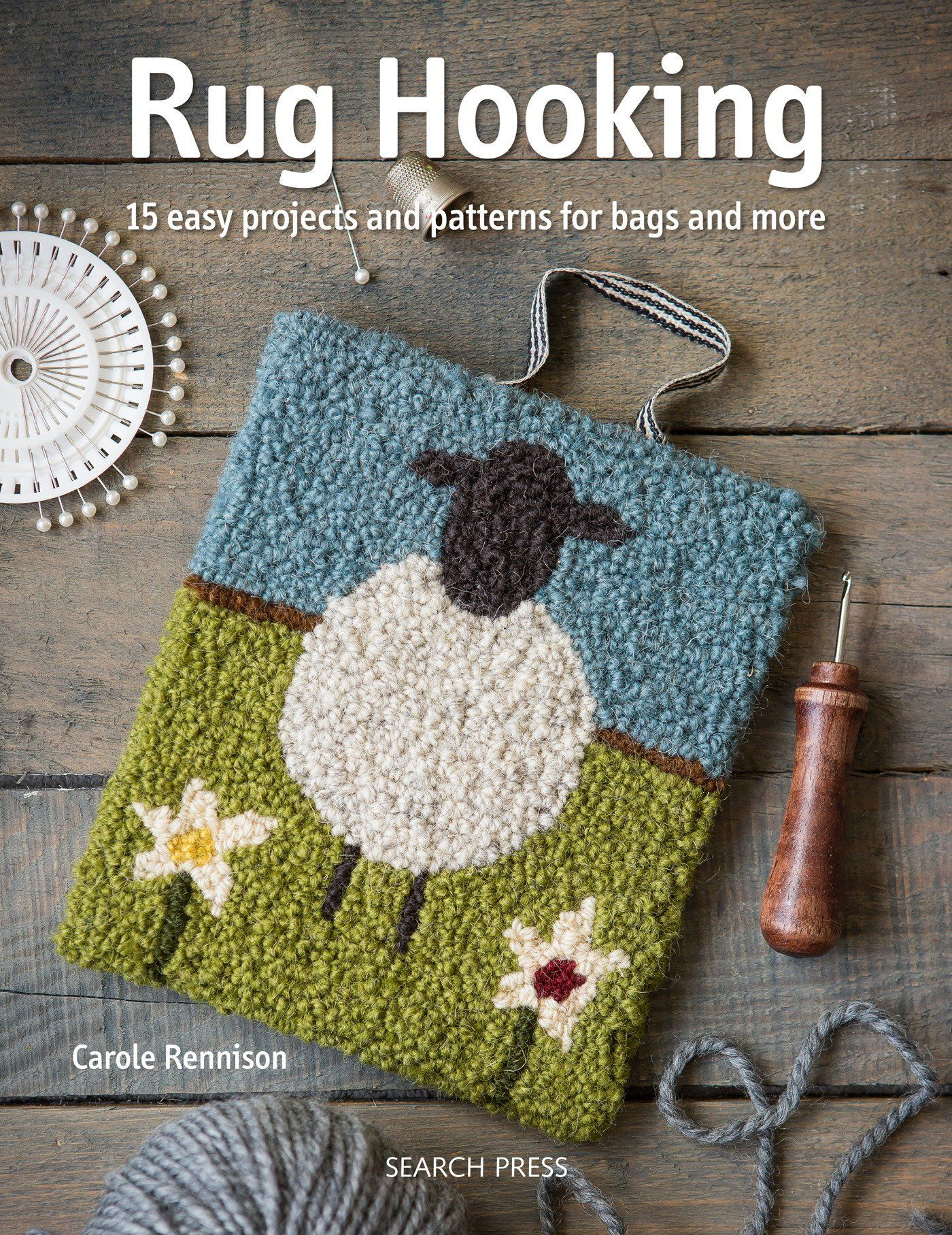 Rug Hooking Fabulous Easy Projects And