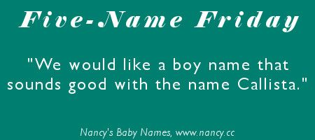 Five-Name Friday: Boy Name for Callista's Brother | Name