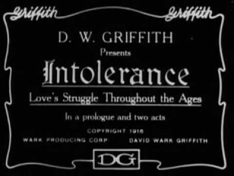 Scott Lord Silent Film: Intolerance; Love's Struggle Throughout the Ages (D.W. Griffith, 1916)