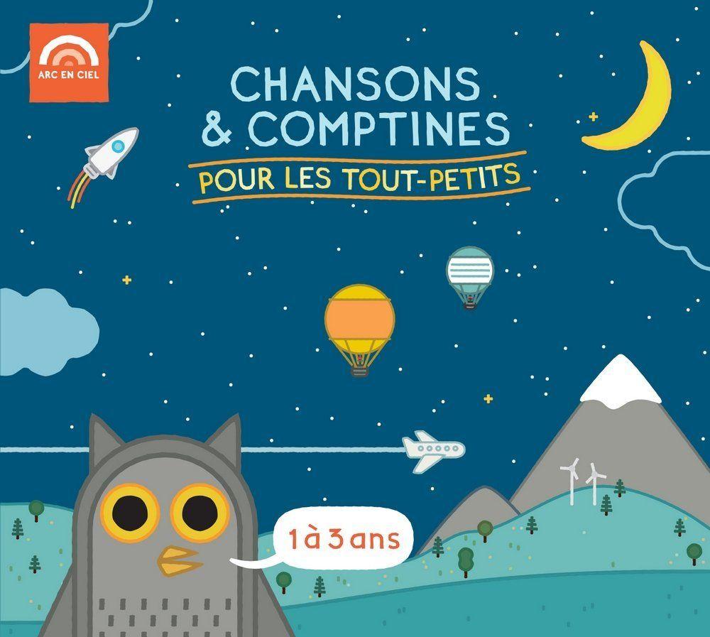 Chansons & Comptines - Pour Les Tout-Petits 1-3 Ans