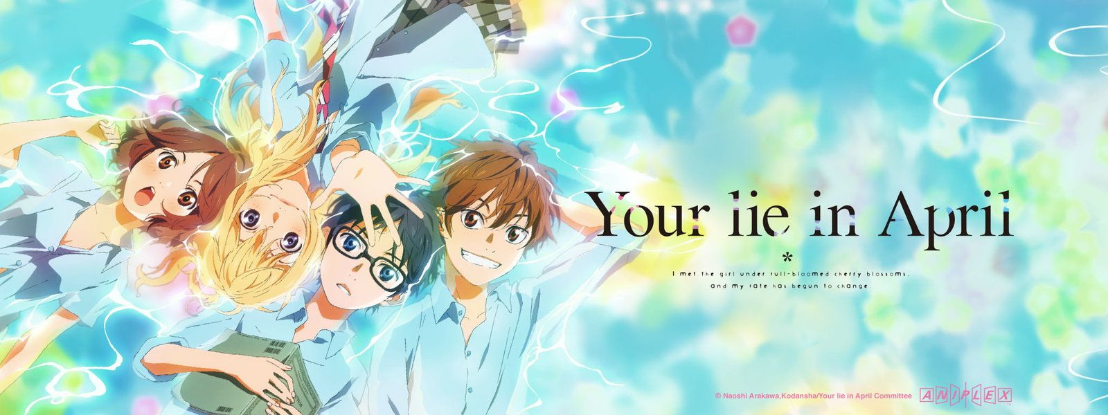 Your Lie In April Your Lie In April You Lied Anime Watch