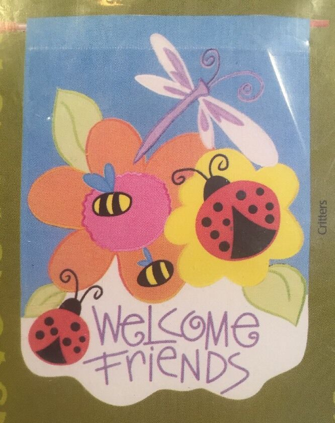 Welcome Friends Large Banner Flag 28 X 40 Ladybugs Dragonfly Outdoor Decor NIP