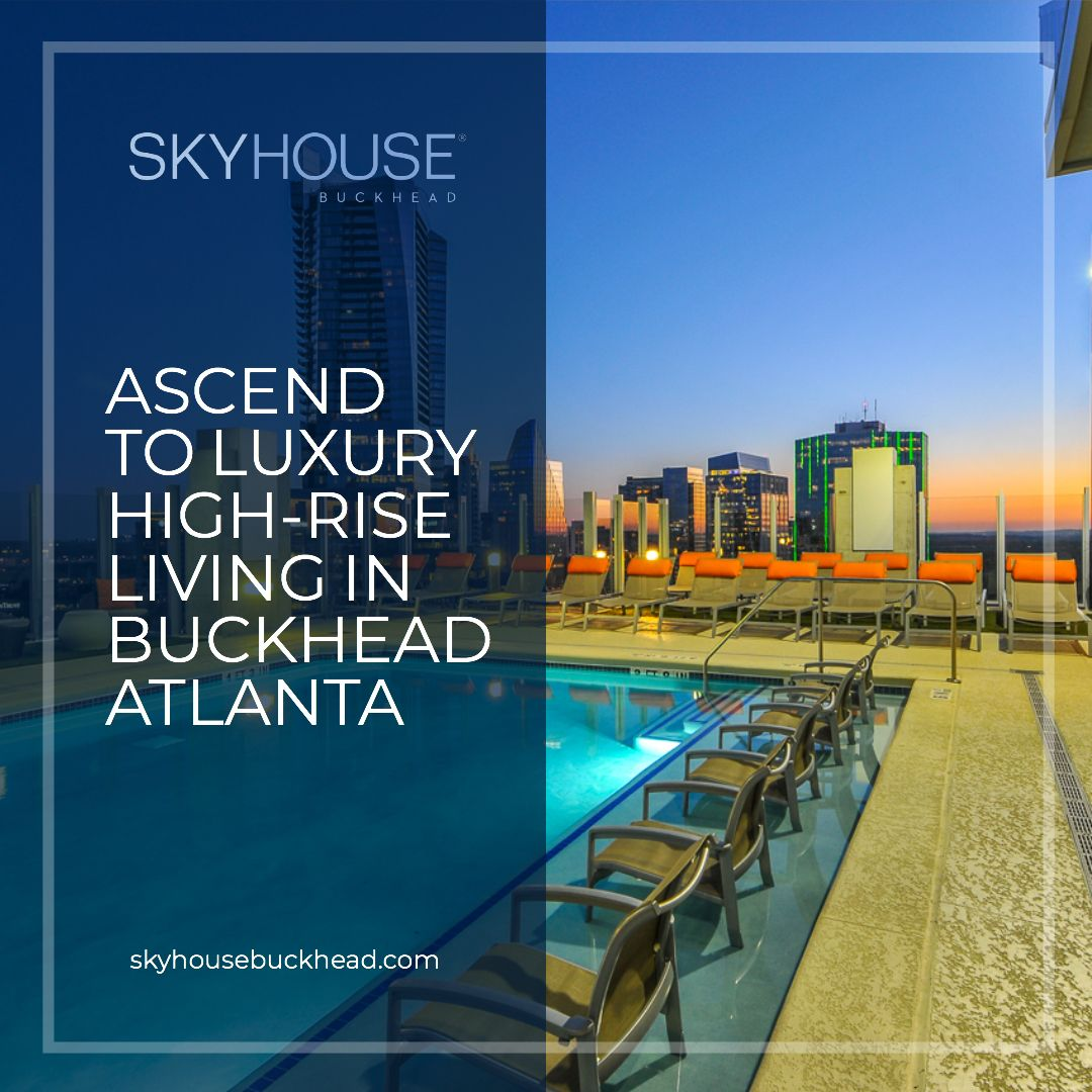 Premier Luxury High-Rise Apartments In Atlanta, Ga