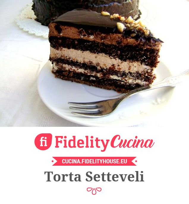 Torta Setteveli - Fidelity Cucina