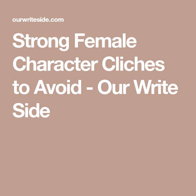 character cliches to avoid