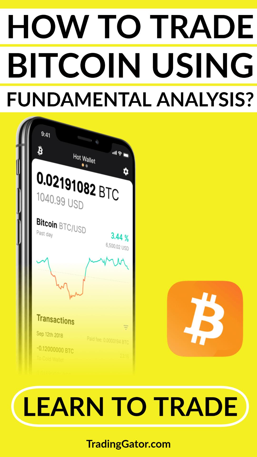 How To Trade Bitcoin Using Fundamental Analysis Fundamental Analysis Bitcoin Online Broker