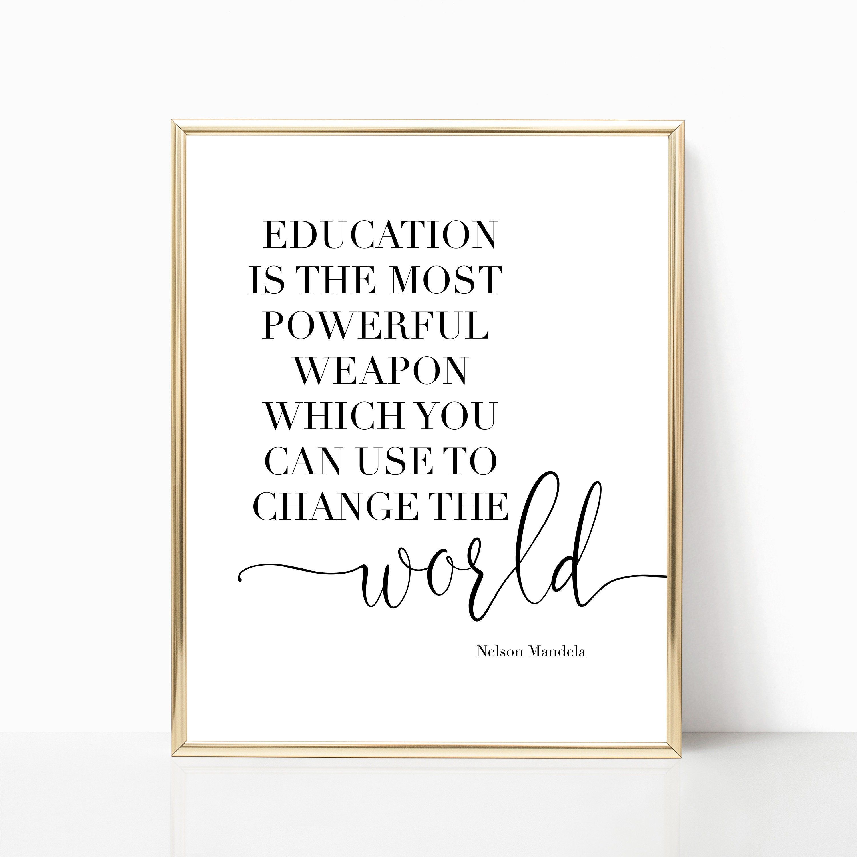 Nelson Mandela Quote Education Is The Most Powerful