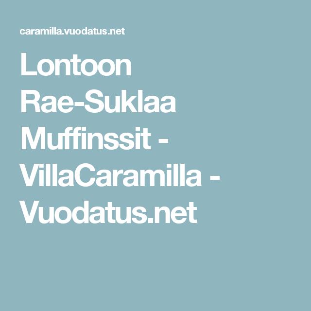 Lontoon Rae-Suklaa Muffinssit - VillaCaramilla - Vuodatus.net