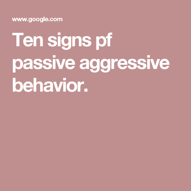 Dealing with Passive-Aggressive Men