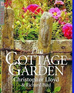 Cottage Garden (DK Living) By Christopher Lloyd, Richard Bird