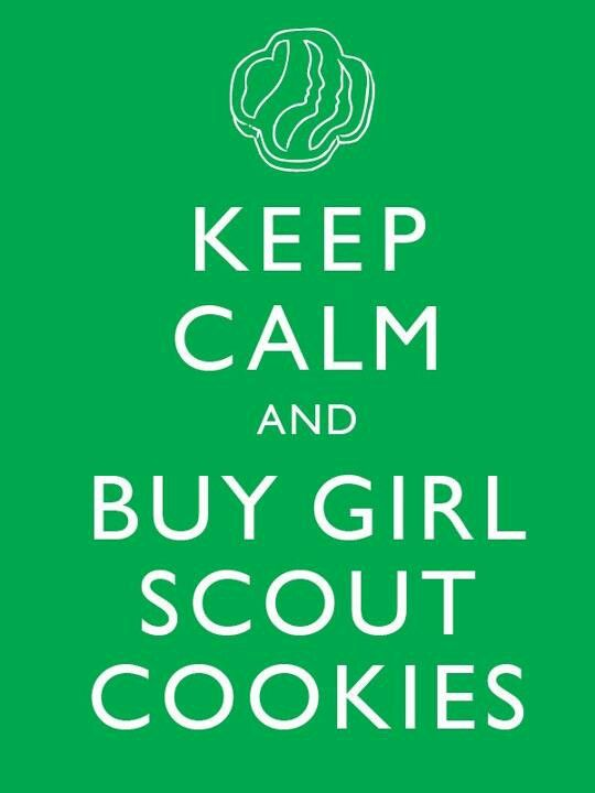 buy girl scout cookies | Keep Calm Quotes | Girl scout cookie